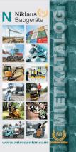 Mietkatalog von Niklaus Baugeräte: Bagger aller Größen, Dumper, Kompaktlader, Radlader, Fugenschneider, Walzen, Generatoren, Gabelstapler, Anhänger, Arbeitsbühnen, Container, Schalungen, Profiwerkzeug und vieles mehr. Alle unsere Baumaschinen